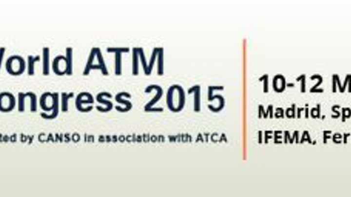 ATCA and CANSO open 2015 World ATM Congress in Madrid