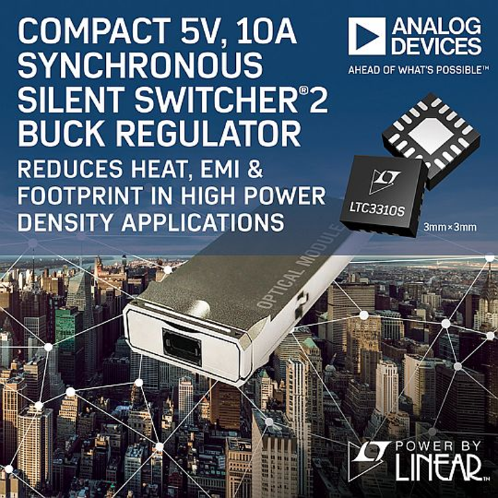 Compact 5V, 10A synchronous Silent Switcher 2 buck regulator reduces heat, EMI & footprint in high power density applications